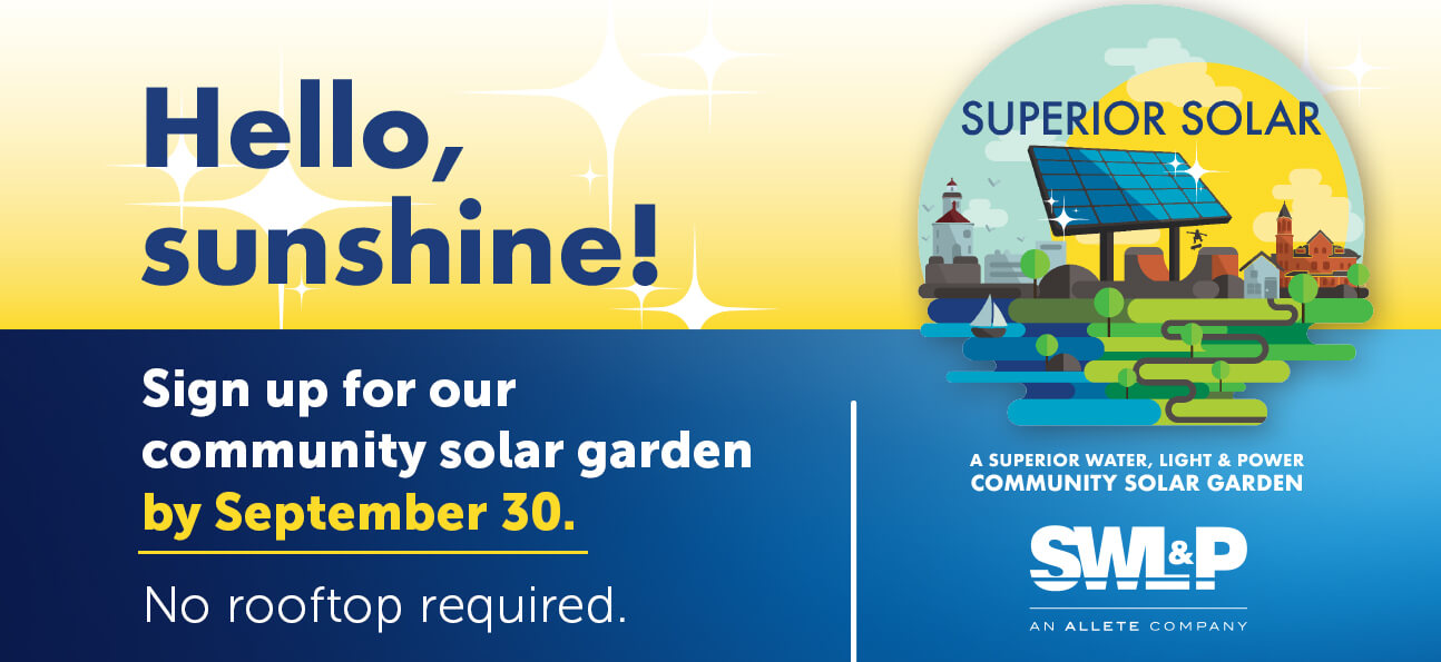 Hello, sunshine! Sign up for our community solar garden by September 30. No rooftop required.